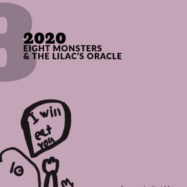 Eight Monsters and the Lilac's Oracle